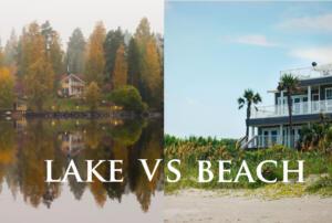 Lake Homes Realty - Lake home vs Beach house