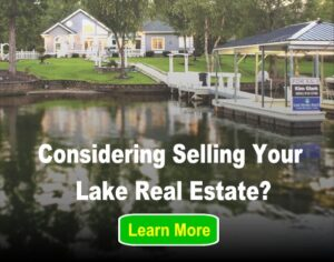 Considering Selling Your Lake Real Estate - Learn More