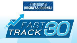 FastTrack 30 list of fastest-growing companies in metro-Birmingham.